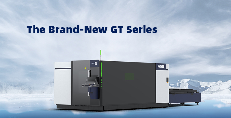 Advantages Of The Brand-new HSG GT Series Medium And  High Power Laser Cutting Machine